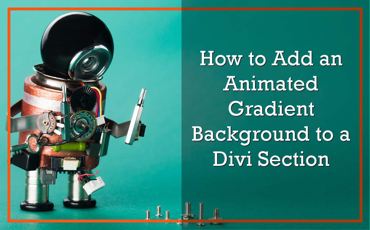 How to Add an Animated Gradient Background to a Divi Section