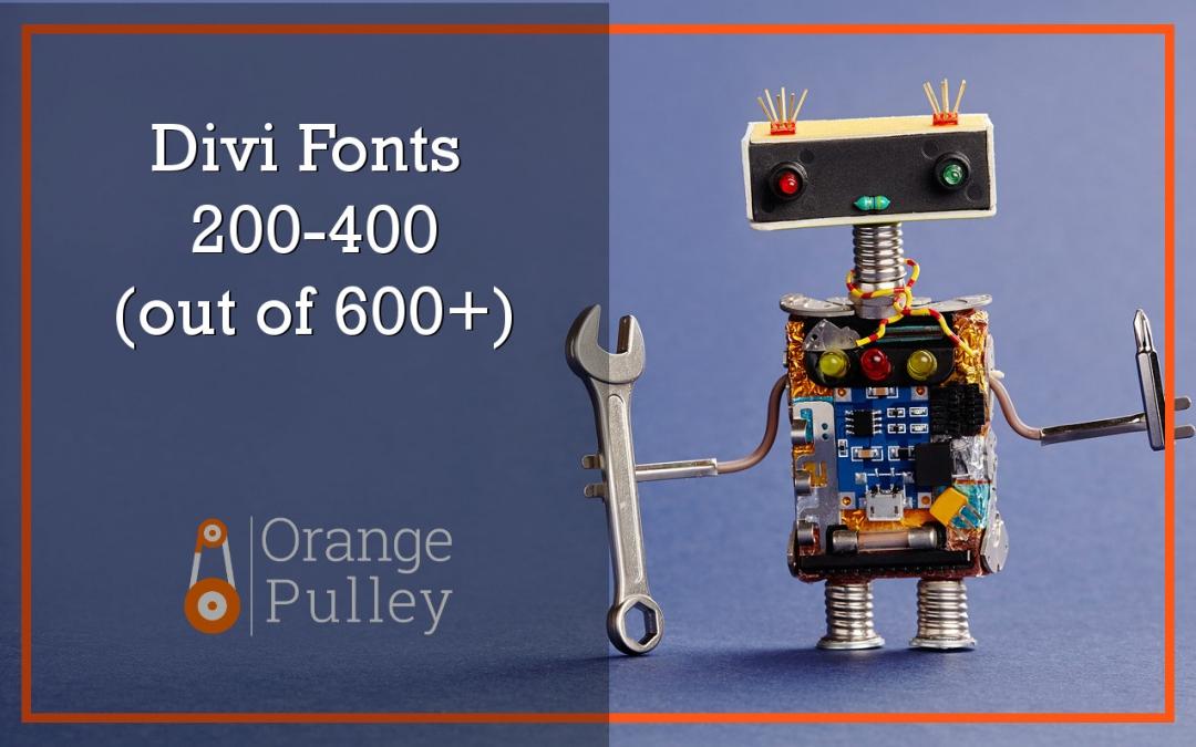 Divi 3.0 Fonts 201 – 400